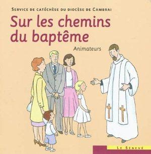 Sur les chemins du baptême animateur