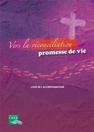 Vers la réconciliation accompagnateur